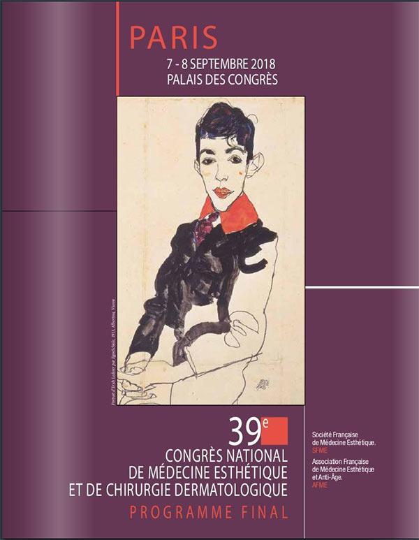 39ème Congrès National de Médecine Esthétique et de Chirurgie Dermatologique 7 et 8 septembre 2018 au Palais des Congrès de Paris